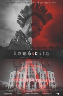 Bomb City - Poster / Capa / Cartaz - Oficial 2