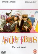 Absolutely Fabulous: The Last Shout (Absolutely Fabulous: The Last Shout)