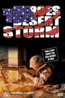 The Heroes of Desert Storm (The Heroes of Desert Storm)