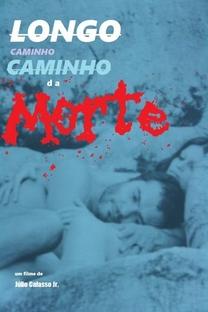 Longo Caminho da Morte - Poster / Capa / Cartaz - Oficial 1