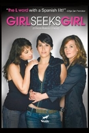 Girl Seeks Girl (Chica Busca Chica)
