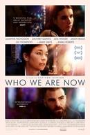 Quem Somos Agora (Who We Are Now)