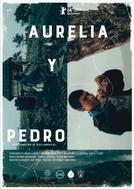 Aurelia y Pedro (Aurelia y Pedro)