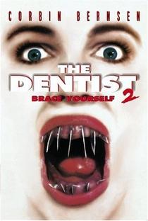 O Dentista 2 - Poster / Capa / Cartaz - Oficial 1