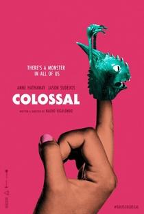 Colossal - Poster / Capa / Cartaz - Oficial 2