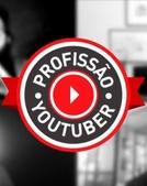Profissão Youtuber (Profissão Youtuber)