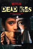 Dead Kids (Dead Kids)