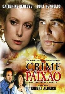 Crime e Paixão  - Poster / Capa / Cartaz - Oficial 5