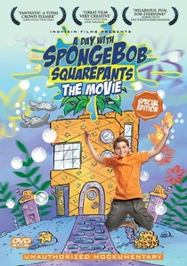 A Day With SpongeBob SquarePants: The Movie - Poster / Capa / Cartaz - Oficial 2