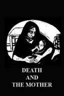 Death And The Mother (Death And The Mother)