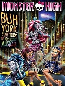 Monster High: Boo York, Boo York - Poster / Capa / Cartaz - Oficial 1