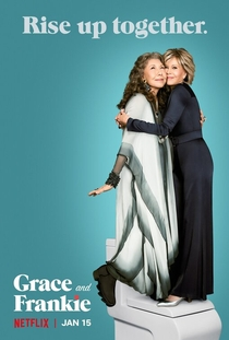 Grace and Frankie (6ª Temporada) - Poster / Capa / Cartaz - Oficial 1