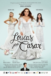 Loucas Pra Casar - Poster / Capa / Cartaz - Oficial 1