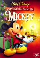 Aconteceu no Natal do Mickey (Mickey's Once Upon a Christmas)
