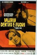 Valéria , a Esquisofrênica (Valeria Dentro e Fuori)