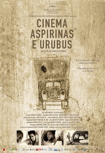 Cinema, Aspirinas e Urubus - Poster / Capa / Cartaz - Oficial 1