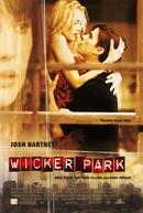 Paixão à Flor da Pele (Wicker Park)