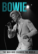 Bowie: The Man Who Changed the World (Bowie: The Man Who Changed the World)