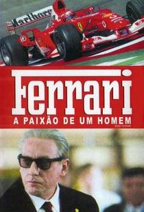 Ferrari - A Paixão de um Homem - Poster / Capa / Cartaz - Oficial 1