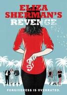 Eliza Sherman's Revenge (Eliza Sherman's Revenge)