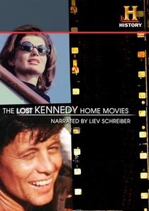 Os Filmes Perdidos dos Kennedys - Poster / Capa / Cartaz - Oficial 1