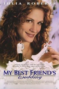 O Casamento do Meu Melhor Amigo - Poster / Capa / Cartaz - Oficial 1
