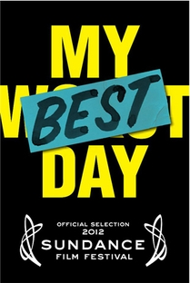 My Best Day - Poster / Capa / Cartaz - Oficial 1