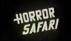 Horror Safari Trailer 1982