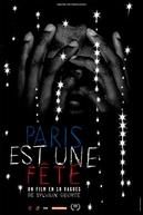 Paris é Uma Festa: Um Filme em 18 Ondas (Paris est Une Fete: Un film en 18 vagues)