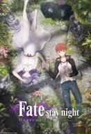 Fate/stay night Movie: Heaven's Feel - II. Lost Butterfly (劇場版)