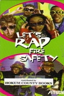 Let's Rap Fire Safety (Let's Rap Fire Safety)
