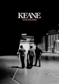 Keane - Strangers - Poster / Capa / Cartaz - Oficial 1