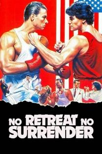 Retroceder Nunca, Render-se Jamais - Poster / Capa / Cartaz - Oficial 9
