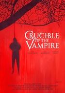 Crucible of the Vampire (Crucible of the Vampire)