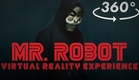 Mr. Robot: Virtual Reality Experience - 360°