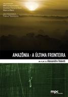Amazônia - A Última Fronteira (Amazônia - A Última Fronteira)