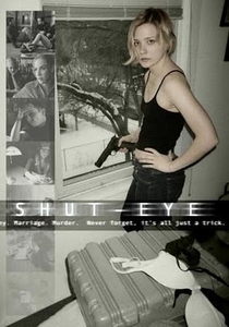 Shut-Eye - Poster / Capa / Cartaz - Oficial 1