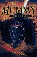 The Mummy Theme Park (The Mummy Theme Park)