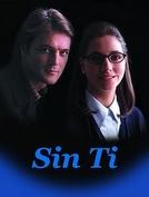 Sem Você (Sin Ti)
