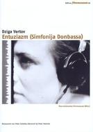 Entusiasmo (Entuziazm: Simfoniya Donbassa)