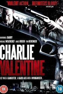 Charlie Valentine - Poster / Capa / Cartaz - Oficial 4