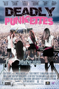 Deadly Punkettes - Poster / Capa / Cartaz - Oficial 1