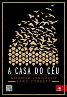 A Casa do Céu (A House in the Sky)