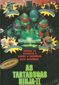 As Tartarugas Ninja II: O Segredo do Ooze - Poster / Capa / Cartaz - Oficial 3