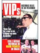VIPs: Histórias Reais de um Mentiroso (VIPs: Histórias Reais de um Mentiroso)