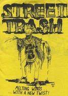 Street Trash (Street Trash)