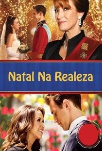 Natal na Realeza - Poster / Capa / Cartaz - Oficial 3
