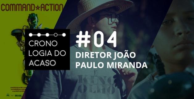Entrevista com o diretor João Paulo Miranda