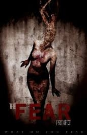 The Fear Project - Poster / Capa / Cartaz - Oficial 1