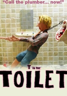 T Is for Toilet (T Is for Toilet)